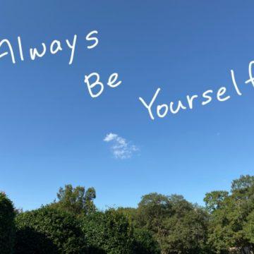 どんな時も自分らしさは大切です~ご自愛ください~